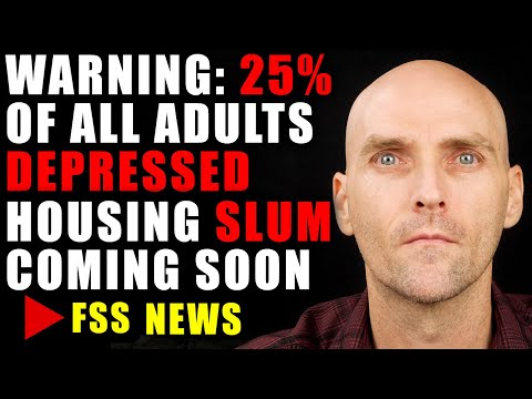 [ALERT] 25% OF ADULTS DEPRESSED - HOUSING SLUM COMING SOON - BANK ARE SET TO PROFIT ON YOUR LIFE