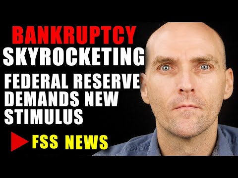 [BREAKING] THE FED IS DEMANDING MORE STIMULUS - BANKRUPTCIES ARE GETTING WORSE -  - SECURITY AT HOME