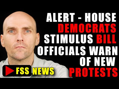 HOUSE DEMOCRATS NEW STIMULUS BILL - OFFICIALS [WARN] ON PROTESTS IN THE STREET S - GREAT DEPRESSION