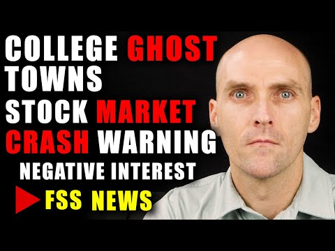 [WARNING] COLLEGES BECOMING A GHOST TOWN - NEGATIVE INTEREST RATES WILL CAUSE THE MARKET TO CRASH