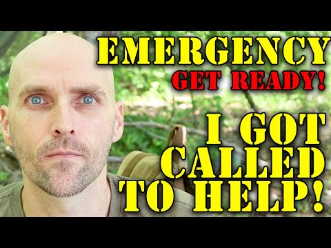 EMERGENCY! TODAY I GOT THE CALL FOR HELP - BE READY TO ACT IN A SECOND IF YOU WANT TO MAKE IT