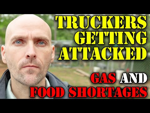 WARNING! TRUCKERS GETTING ATTACKED - INFLATION IS OUT OF CONTROL - THE WORST IS YET TO COME