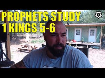 The Temple - 1 Kings 5 & 6 - The Prophets Bible Study