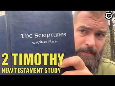 2nd Timothy - New Testament Bible Study