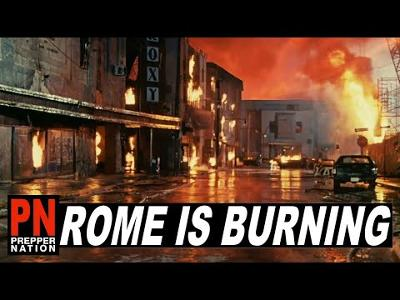 Rome is Burning - Prepper Nation is Rising