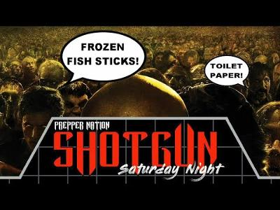 Shotgun Saturday Night! - Welcome to Prepping