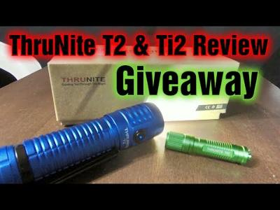 Thrunite T2 and Ti2 Flashlight Review and Giveaway