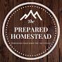 The Prepared Homestead